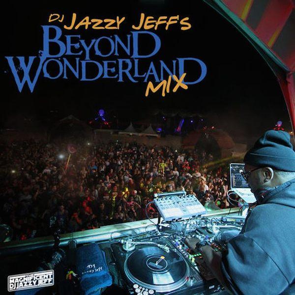 jazzy-jeff-beyound-wonderland-cover