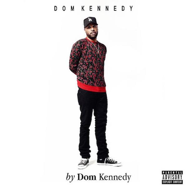 dom_kennedy_by_dom_kennedy_cover