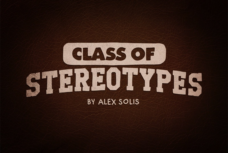 Class_of_Stereotypes_Illustrations_by_Alex_Solis_2015_01