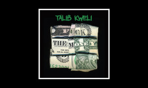 Talib_Kweli-Fuck_The_Money_bb