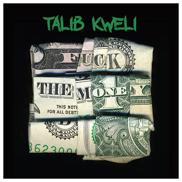 Talib_Kweli-Fuck_The_Money_cover