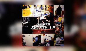bugseed_shifty_lp_bb