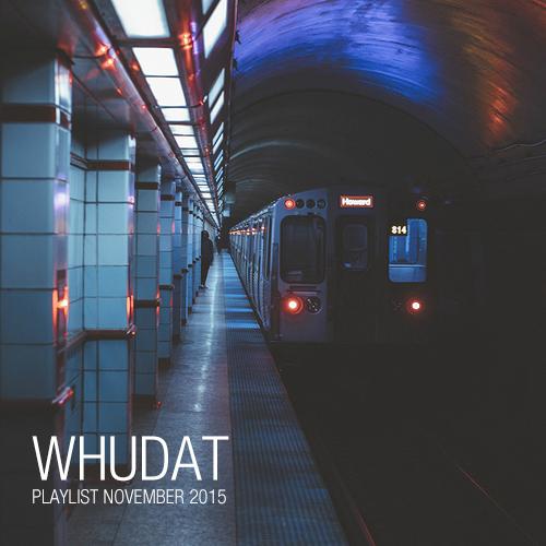whudat_playlist_november_2015_cover