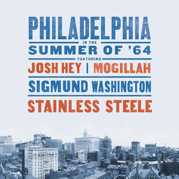Paxio Records // PHILADELPHIA SUMMER OF '64