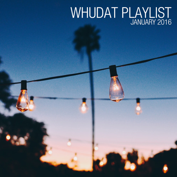 whudat_playlist_january_2016_cover