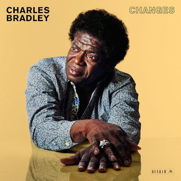 Charles Bradley Changes Cover WHUDAT