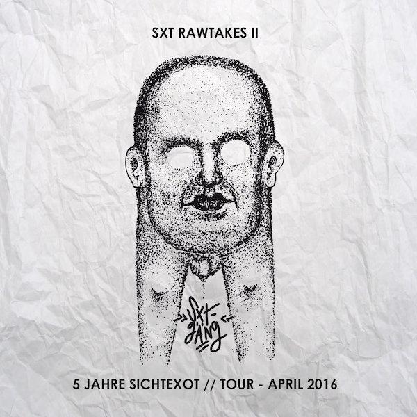 Sichtexot SXT Rawtakes II Cover WHUDAT