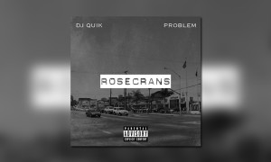 DJ Quik and Problem Rosecrans BB WHUDAT