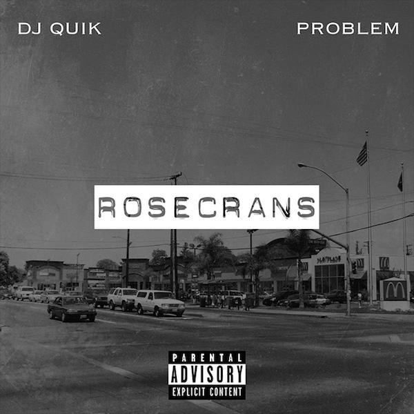 DJ Quik and Problem Rosecrans Cover WHUDAT