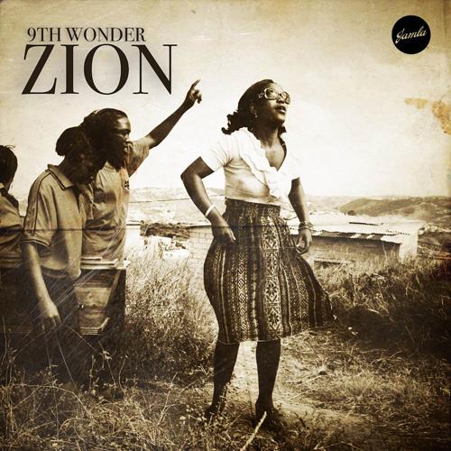9th Wonder Zion Mixtape WHUDAT