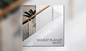 WHUDAT Playlist May 2016 BB