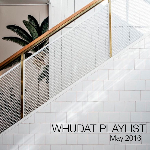 WHUDAT Playlist May 2016 Cover