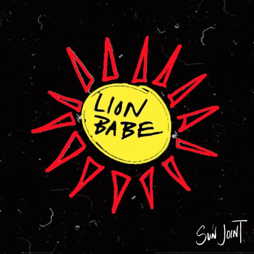 Lion Babe Sun Joint Cover WHUDAT