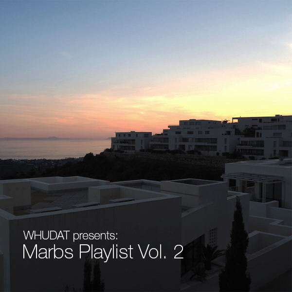 WHUDAT Marbs Playlist Vol 2 Cover