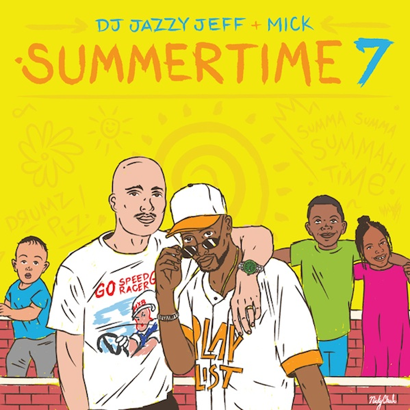 DJ Jazzy Jeff Mick Summertime 7 2016 Cover WHUDAT