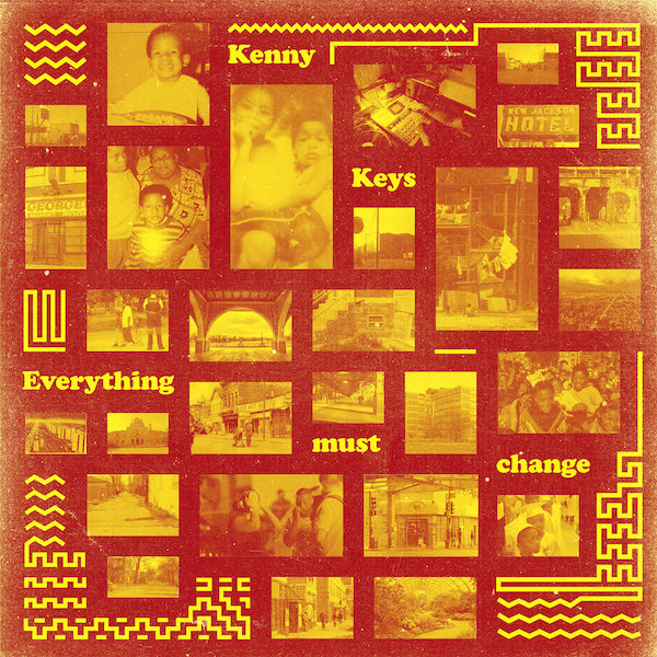 Kenny Keys Everything Must Change Cover WHUDAT