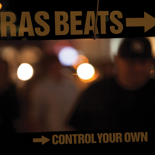 Ras Beats Control Your Own Cover WHUDAT