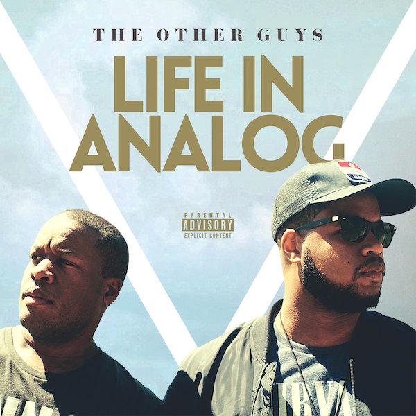 The Other Guys Life In Alalog Cover WHUDAT