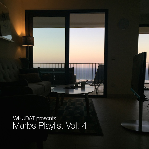 WHUDAT Marbs Playlist Vol 4 Cover