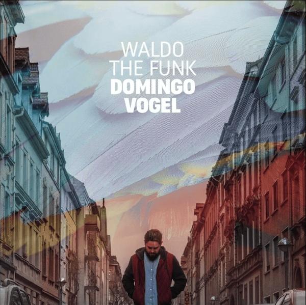 Waldo The Funk Domingo Vogel Cover WHUDAT