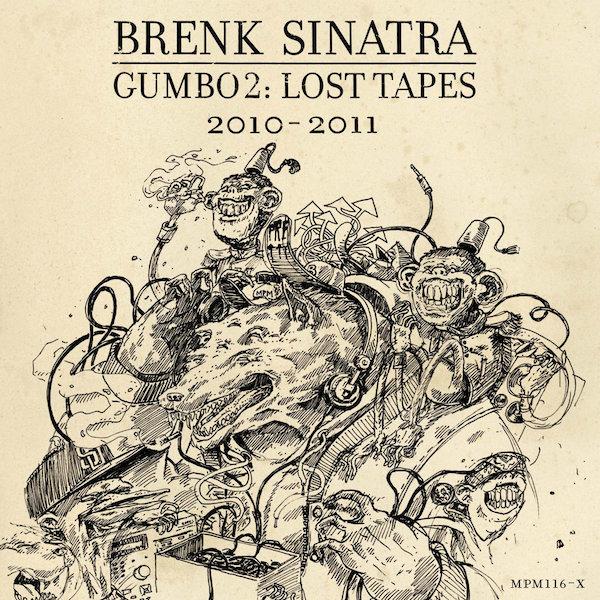 Brenk Sinatra Gumbo 2 Lost Tapes Cover WHUDAT