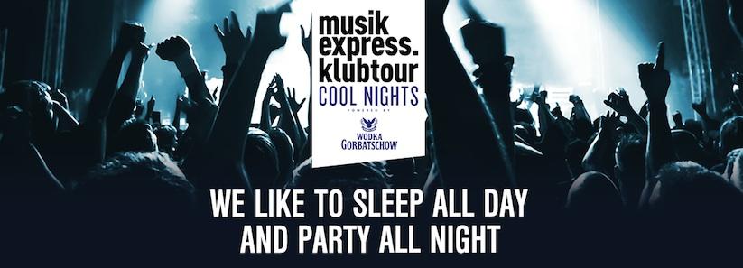 Cool_Nights_Klubtour_Macht_mit_Wodka_Gorbatschow_Musikexpress_und_Tess_die_Nacht_zum_Tag_ImpressTess_2016_05