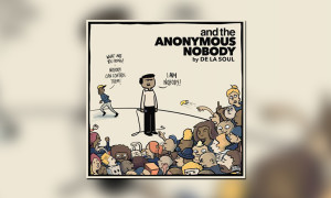 De La Soul The Anonymous Nobody BB WHUDAT