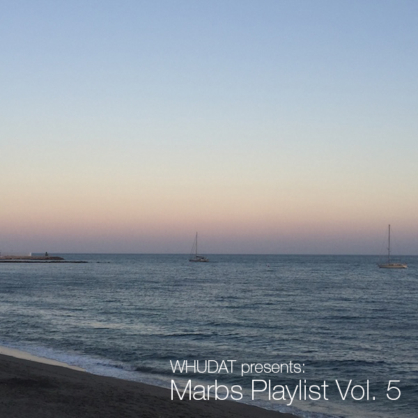 Marbs Playlist Vol 5 Cover WHUDAT