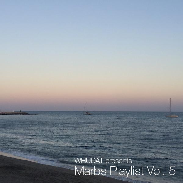 Marbs Playlist Vol 5 Cover WHUDAT