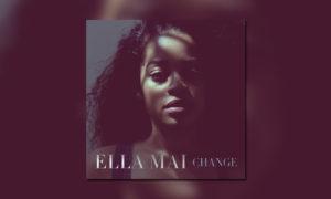 ella-mai-change-ep-bb-whudat