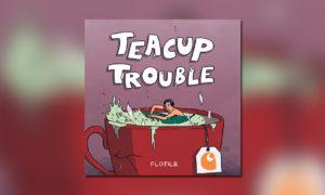 flo-filz-teacup-trouble-mixtape-session-bb-whudat