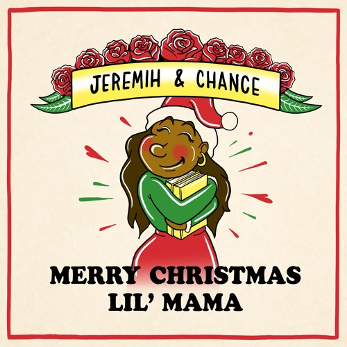 chance-the-rapper-jeremih-merry-christmas-lil-mama-cover-whudat