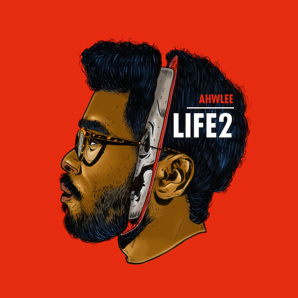 ahwlee-life2-cover-whudat