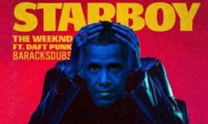Barack Obama Starboy The Weeknd Barackdubs WHUDAT