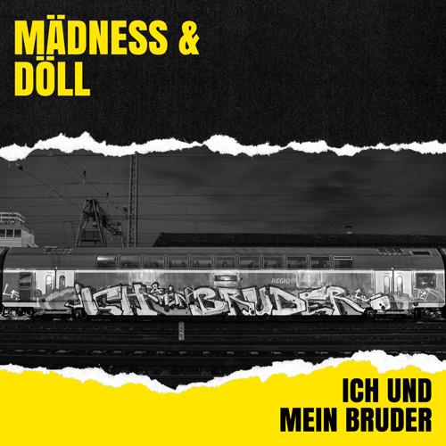 Maedness und Doell Ich und Mein Bruder Single Cover WHUDAT