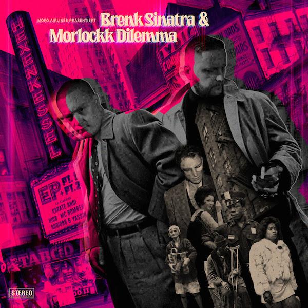 Brenk Sinatra und Morlockk Dilemma Hexenkessel Cover WHUDAT