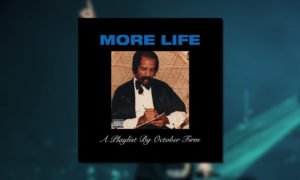 Drake More Life Mixtape BB WHUDAT