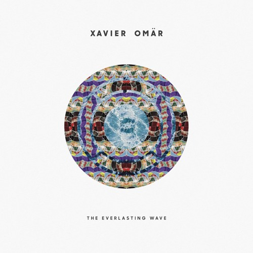 xavier omar the everlasting wave cover whudat