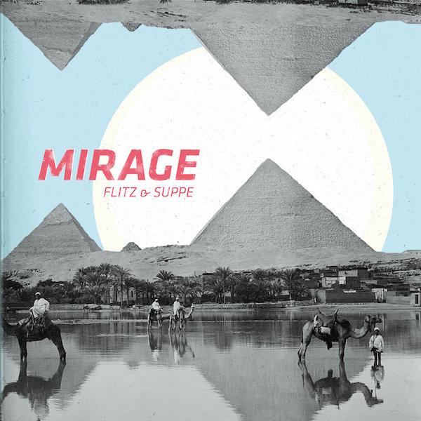 Flitz und Suppe Mirage Cover WHUDAT