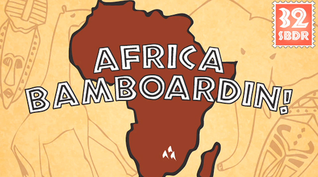 Afrikabamboardin! A Snowboard Journey To Africa_1