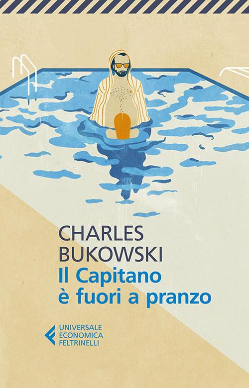 Bukowski_Il-capitano-giusto