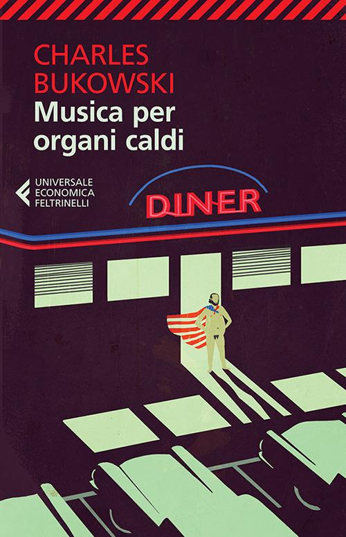 Bukowski_musica-per-organi-caldi