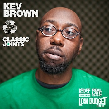 "Kev  Kev Brown – ""Classic Joints 2011"" [Free Download]"