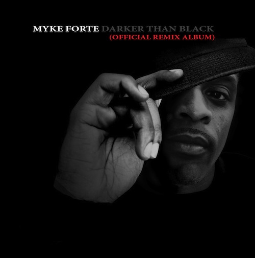 Myke_Forte_Darker_Than_Black
