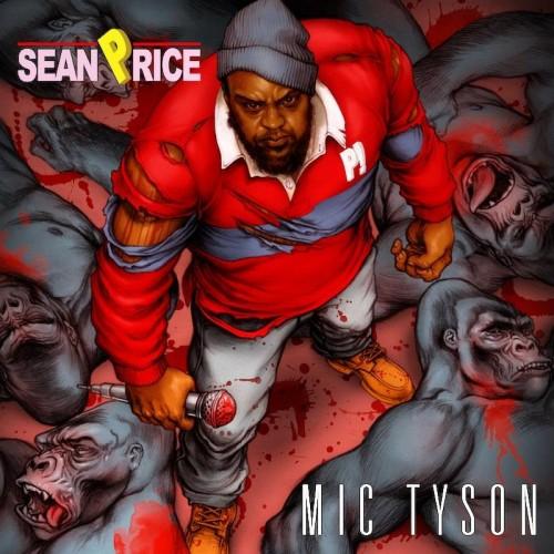 Sean Price - Mic Tyson (Edition Deluxe) (2012)