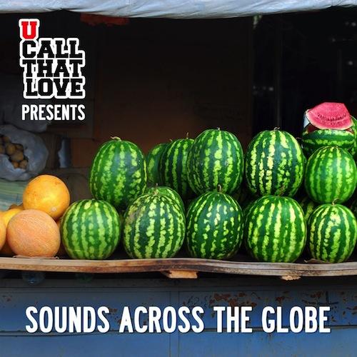 U-Call-That-Love-Sounds-Across-the-Globe