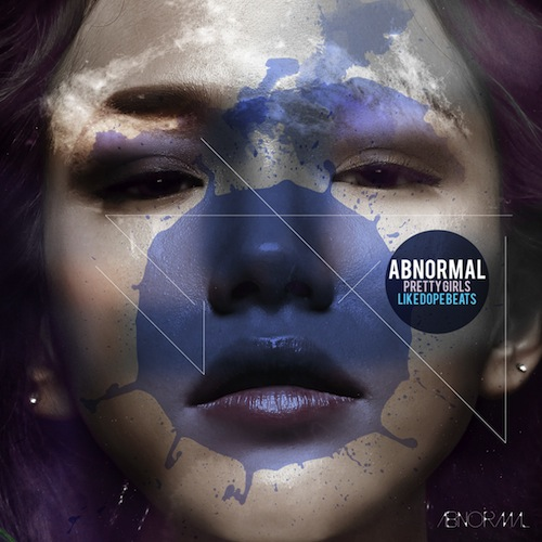 abnormal_pretty_girls_dope_beats