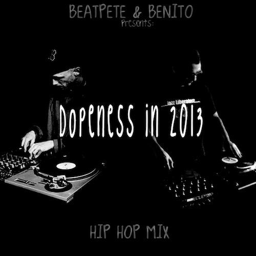 dopeness in 2013