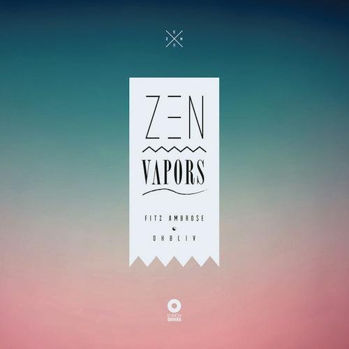 fitz_ambrose_zen_vapors