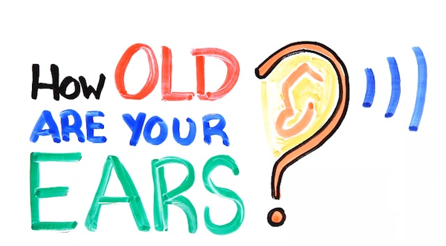 how_old_are_your_ears